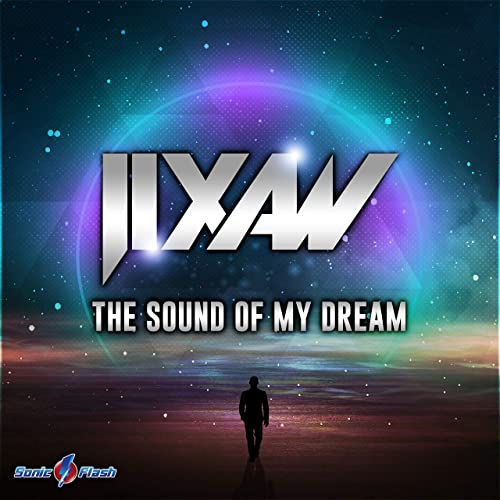 Jixaw - The Sound Of My Dream