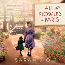 All the Flowers in Paris: A Novel