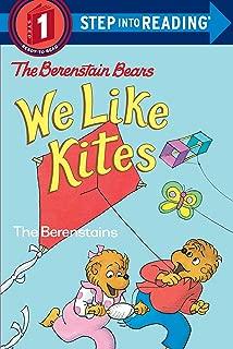 The Berenstain Bears: We Like Kites