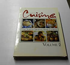 Cuisine At Home the Year in Creative Home Cooking Vol 2