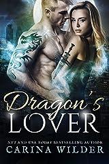 Dragon's Lover: A Dragon Shifter Romance (Dragon Guild Chronicles Book 3) Kindle Edition