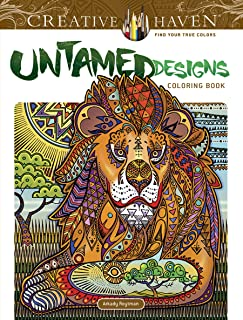 Creative Haven Untamed Designs Coloring Book (Creative Haven Coloring Books)