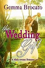 The Wedding Gift: A Main Avenue Romance