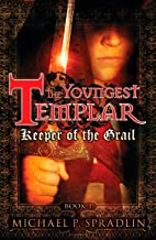 Keeper of the Grail (The Youngest Templar, Book 1)