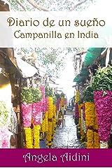 Diario de un sueño.: Campanilla en India (Spanish Edition) Kindle Edition