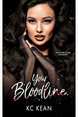 Your Bloodline (Featherstone Academy Series Book 2) Kindle Edition