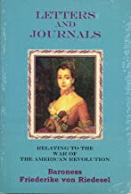 Letters and Journals relating to the War of the American Revolution
