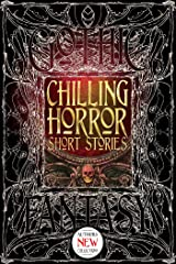 Chilling Horror Short Stories (Gothic Fantasy) Kindle Edition