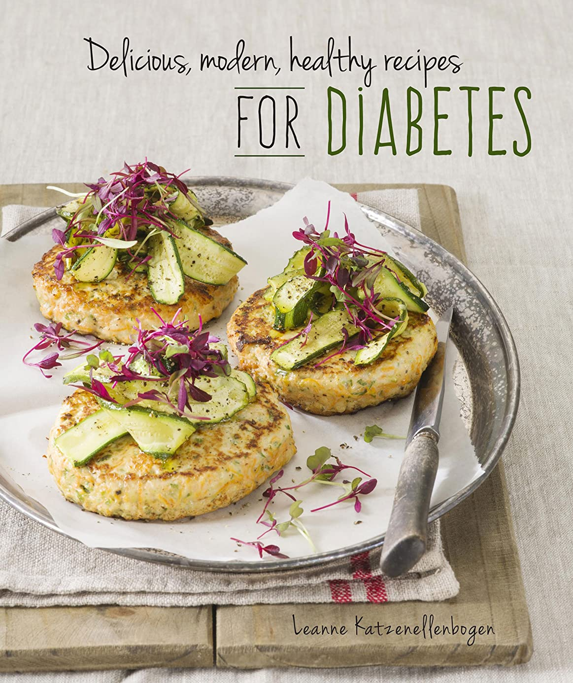 Delicious, modern, healthy recipes for diabetes (English Edition)