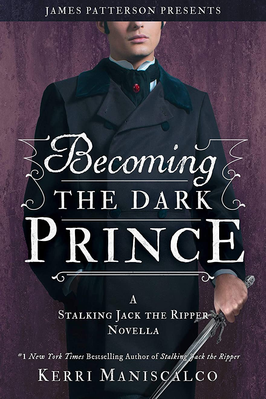 幻影大型トラック削除するBecoming the Dark Prince: A Stalking Jack the Ripper Novella (English Edition)