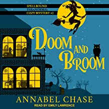 Doom and Broom: Spellbound Paranormal Cozy Mystery Series, Book 2