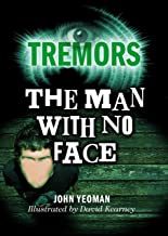 The Man With No Face (Tremors Book 103) (English Edition)