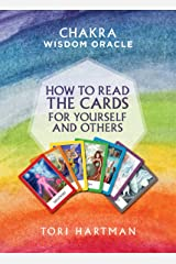 How to Read the Cards for Yourself and Others (Chakra Wisdom Oracle) Kindle Edition