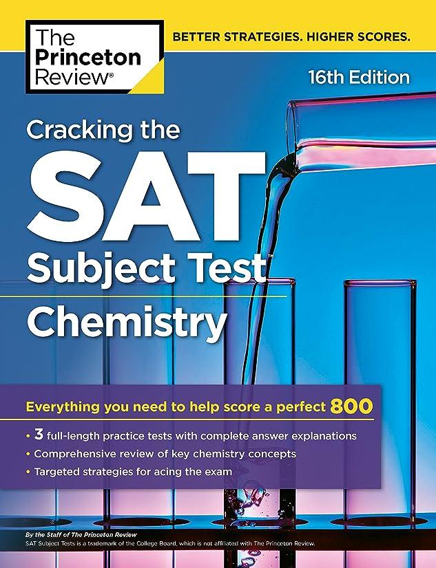 アカデミーエクステント葬儀Cracking the SAT Subject Test in Chemistry, 16th Edition: Everything You Need to Help Score a Perfect 800 (College Test Preparation) (English Edition)