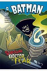 Scarecrow, Doctor of Fear (Batman) Kindle Edition