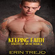 Keeping Faith: Knights of Sin MC, Book 4