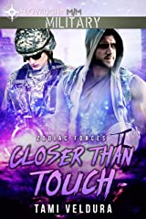 Closer Than Touch (Zodiac Forces) Kindle Edition