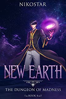 New Earth- The Dungeon of Madness (Book 4) (English Edition)