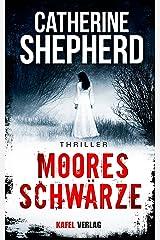 Mooresschwärze: Thriller (German Edition) Kindle Edition