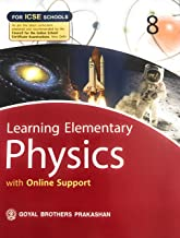 Learning Elementary Physics With Online Support For ICSE Schools 8
