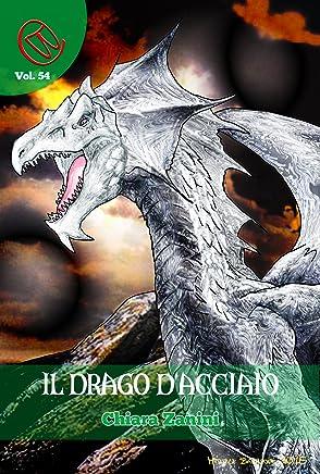 Il Drago dAcciaio (Wizards & Blackholes Vol. 54)