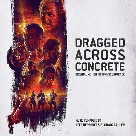 Various Artists - Dragged Across Concrete Soundtrack (2019) LEAK ALBUM
