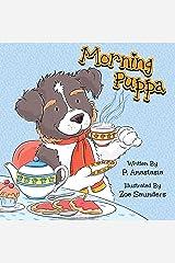 Morning Puppa Kindle Edition