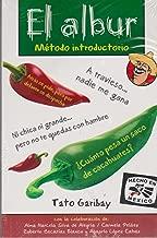 El Albur: Metodo Introductorio (Coleccion Humor) (Spanish Edition)