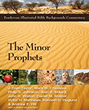 The Minor Prophets (Zondervan Illustrated Bible Backgrounds Commentary)