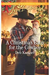 A Christmas Baby for the Cowboy: A Fresh-Start Family Romance (Cowboy Country Book 9) Kindle Edition