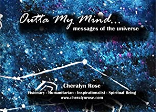 Outta My Mind: messages of the universe