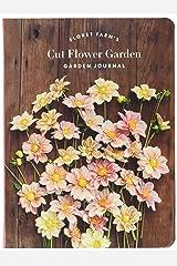 Floret Farm's Cut Flower Garden: Garden Journal: (Gifts for Floral Designers, Gifts for Women, Floral Journal) Diary