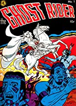 The Ghost Rider, Number 1, Tale of the Ghost Rider