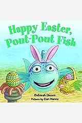 Happy Easter, Pout-Pout Fish (A Pout-Pout Fish Mini Adventure Book 8) Kindle Edition