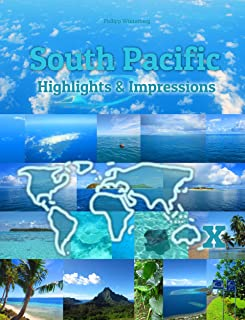 South Pacific Highlights & Impressions: Original Wimmelfotoheft (4K Ultra HD) (English Edition)