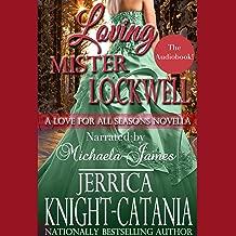 Loving Mr. Lockwell: A Love for all Seasons Novella