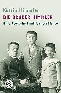 Die Brüder Himmler: Eine deutsche Familiengeschichte (German Edition)