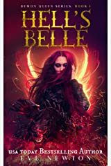 Hell's Belle: Demon Queen Series, Book 1: Fantasy Romance Kindle Edition