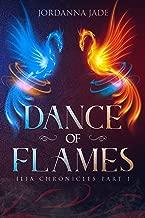 Dance of Flames: Ilia Chronicles Part 1