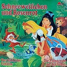 Schneeweißchen und Rosenrot / Das häßliche Entlein / Die Prinzessin auf der Erbse: Märchenhörspiele nach Andersen und den ...