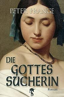 Die Gottessucherin (German Edition)