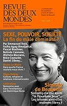 Revue des Deux Mondes avril 2018: Sexe, pouvoir, société : la fin du mâle dominant ? (French Edition)