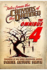 Tales from the Canyons of the Damned: Omnibus No. 4 Kindle Edition