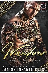 Wanderer (The Satan's Knights MC New York Book 2) Kindle Edition