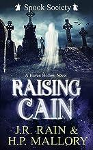 Raising Cain: A Paranormal Women's Fiction Novel: (Spook Society) (Haven Hollow Book 12)