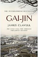 Gai-Jin: The Third Novel of the Asian Saga (English Edition) Format Kindle