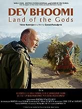 Dev Bhoomi - Land of the Gods