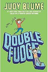 Double Fudge (Fudge series Book 5) Kindle Edition