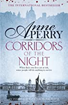 Corridors of the Night (William Monk Mystery, Book 21): A twisting Victorian mystery of intrigue and secrets (English Edition)