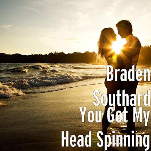 You Got My Head Spinning de Braden Southard en Amazon Music ...